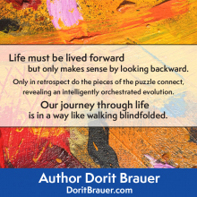 Life Must Be Lived Forward
