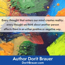 Every Thought That Enters Our Mind Creates Reality