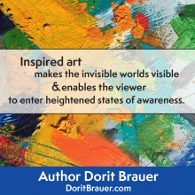 Inspired Art Makes the Invisible World Visible