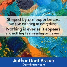 Shaped By Our Experiences