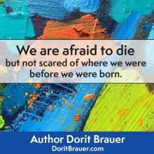 We Are Afraid to Die